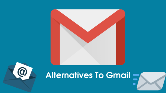Alternatives To Gmail,Alternatives To Gmail To Use Email Privately And Not Be Tracked