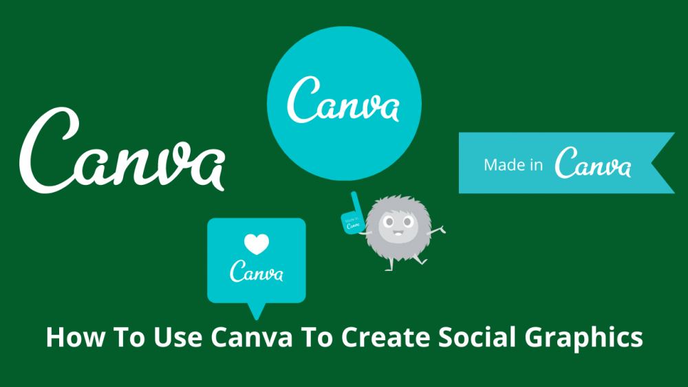How to use Canva to create social-graphics