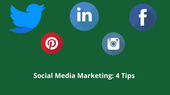 Social Media Marketing: 4 Tips