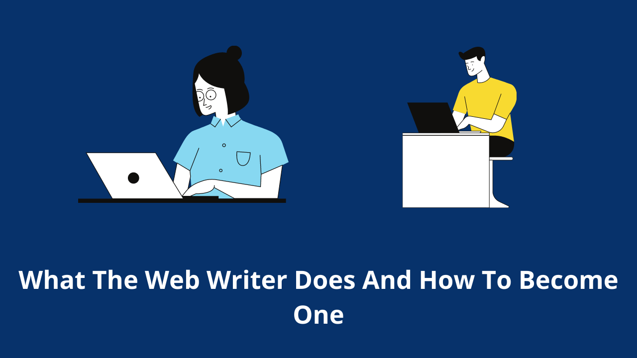 What The Web Writer Does And How To Become One